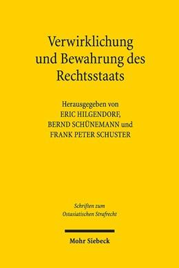 Abbildung von Hilgendorf / Schünemann / Schuster | Verwirklichung und Bewahrung des Rechtsstaats | 2019 | Beiträge der Würzburger Tagung... | 5