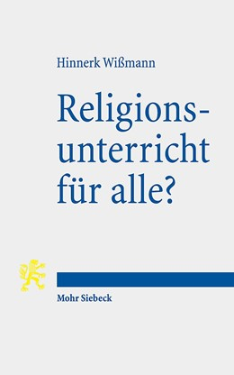 Abbildung von Wißmann   Religionsunterricht für alle?   2019   Zum Beitrag des Religionsverfa...