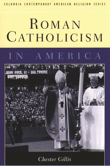 Abbildung von Gillis | Roman Catholicism in America | 1999