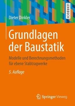 Abbildung von Dinkler   Grundlagen der Baustatik   5. Auflage   2018   beck-shop.de