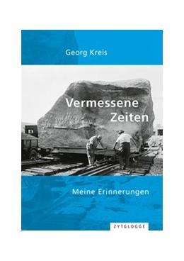Abbildung von Kreis | Vermessene Zeiten | 1. Auflage | 2018 | beck-shop.de