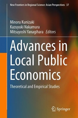 Abbildung von Kunizaki / Nakamura | Advances in Local Public Economics  | 1. Auflage | 2019 | 37 | beck-shop.de