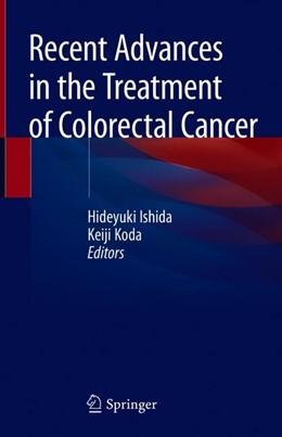 Abbildung von Ishida / Koda | Recent Advances in the Treatment of Colorectal Cancer | 1. Auflage | 2019 | beck-shop.de
