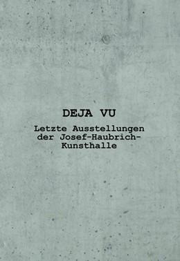 Abbildung von Willaschek   DEJA VU   2018   Letzte Ausstellungen der Josef...