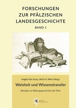 Abbildung von Wien / Gorp   Weisheit und Wissenstransfer   2018   Beiträge zur Bildungsgeschicht...