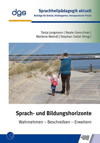 Sprach- und Bildungshorizonte   Jungmann / Gierschner / Meindl, 2018   Buch (Cover)