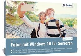 Abbildung von Schmid | Fotos mit Windows 10 - Das Handbuch für Senioren | 2020 | Fotos und Videos bearbeiten un...