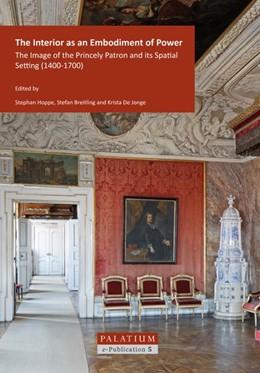 Abbildung von Hoppe / Breitling / De Jonge   The Interior as an Embodiment of Power   2018   The Image of the Princely Patr...