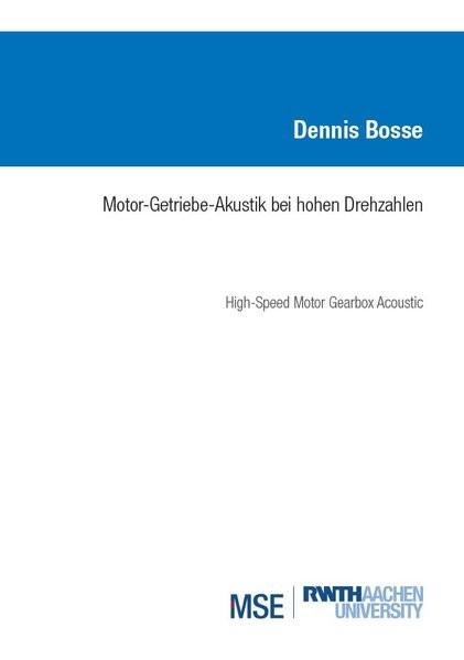 Motor-Getriebe-Akustik bei hohen Drehzahlen | Bosse, 2018 | Buch (Cover)