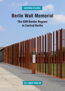 Abbildung von Sälter   Berlin Wall Memorial   1. Auflage   2018   beck-shop.de
