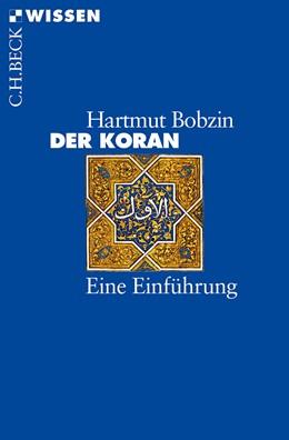 Abbildung von Bobzin, Hartmut | Der Koran | 10., überarbeitete Auflage | 2018 | Eine Einführung | 2109