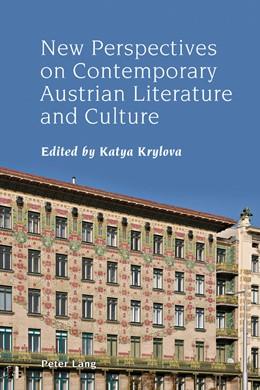 Abbildung von Krylova   New Perspectives on Contemporary Austrian Literature and Culture   1. Auflage   2018   5   beck-shop.de
