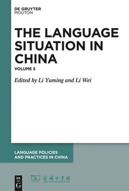 Abbildung von Yuming / Wei | The Language Situation in China | 2019 | Volume 5 | 7