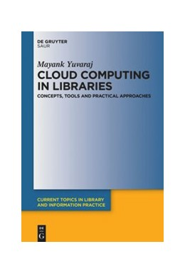 Abbildung von Yuvaraj   Cloud Computing in Libraries   2020   Concepts, tools and practical ...