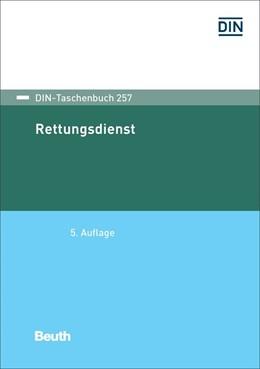 Abbildung von Rettungsdienst | 5. Auflage | 2018 | 257 | beck-shop.de
