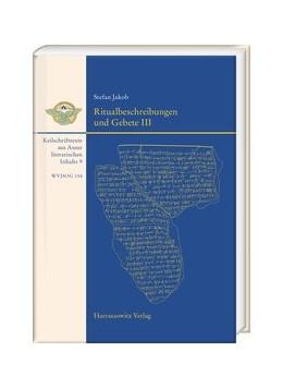 Abbildung von Jakob | Ritualbeschreibungen und Gebete III | 1. Auflage | 2018 | 154 | beck-shop.de