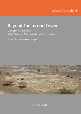 Abbildung von Döpper | Beyond Tombs and Towers | 2018 | Domestic Architecture of the U... | 4