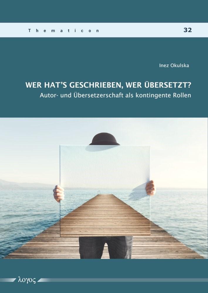 Wer hat's geschrieben, wer übersetzt? | Okulska, 2018 | Buch (Cover)