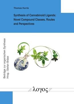 Abbildung von Hurrle   Synthesis of Cannabinoid Ligands   1. Auflage   2018   73   beck-shop.de