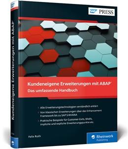 Abbildung von Roth | Kundeneigene Erweiterungen mit ABAP | 1. Auflage | 2019 | beck-shop.de