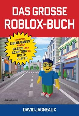 Abbildung von Jagneaux | Das große Roblox-Buch - Ein inoffizieller Guide | 1. Auflage | 2018 | beck-shop.de