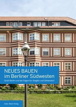 Abbildung von Hausmann / Bodenschatz | Neues Bauen im Berliner Südwesten | 1. Auflage | 2018 | beck-shop.de