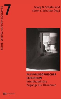 Abbildung von Schäfer / Schuster | Auf philosophischer Expedition | 2018 | Interdisziplinäre Zugänge zur ...