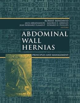 Abbildung von Bendavid / Abrahamson / Arregui / Flament / Phillips | Abdominal Wall Hernias | 2001