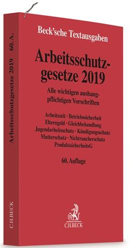 Abbildung von Arbeitsschutzgesetze 2019 | 60. Auflage | 2019 | Alle wichtigen aushangpflichti...