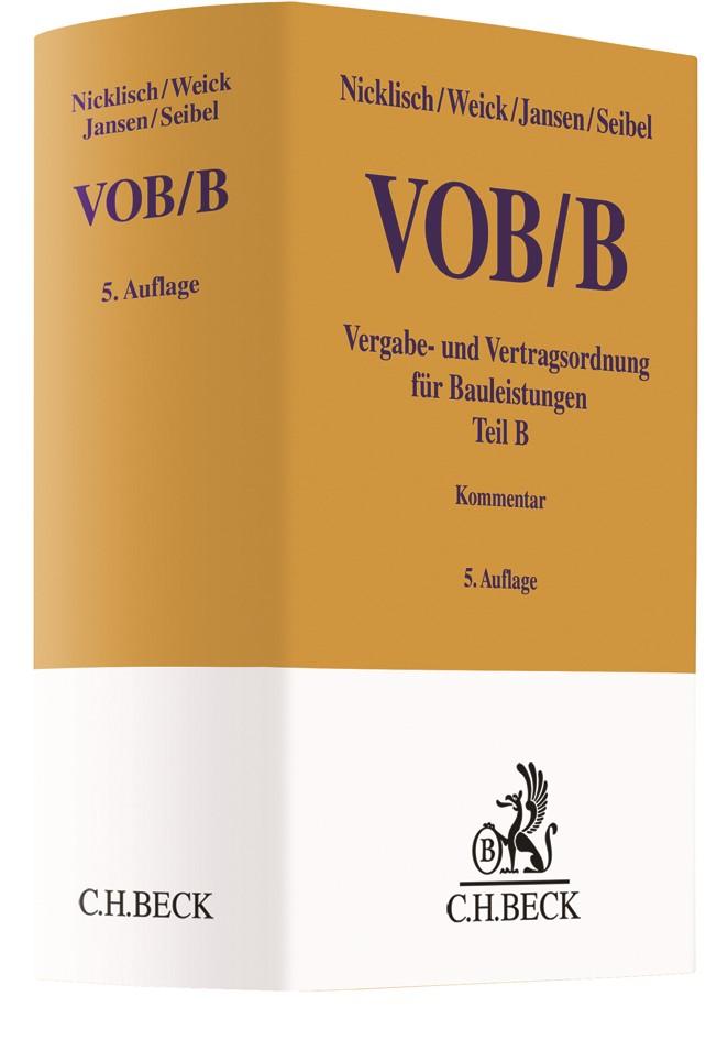VOB Teil B: VOB/B | Nicklisch / Weick / Jansen / Seibel | 5. Auflage, 2019 | Buch (Cover)