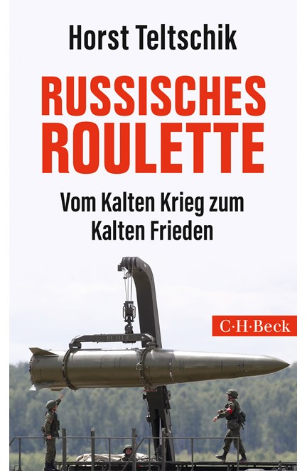 Cover: Horst Teltschik, Russisches Roulette