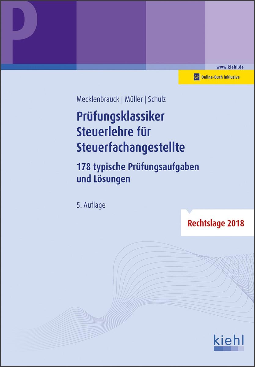 Prüfungsklassiker Steuerlehre für Steuerfachangestellte | Mecklenbrauck / Müller / Schulz | 5., überarbeitete Auflage, 2019 | Buch (Cover)