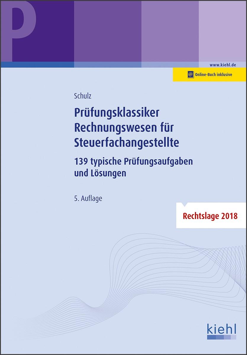 Prüfungsklassiker Rechnungswesen für Steuerfachangestellte | Schulz | 5., überarbeitete Auflage. Online-Buch inklusive., 2019 | Buch (Cover)