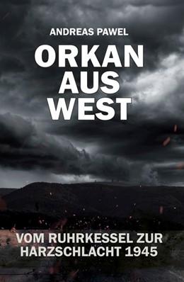 Abbildung von Pawel | Orkan aus West | 1. Auflage | 2018 | beck-shop.de