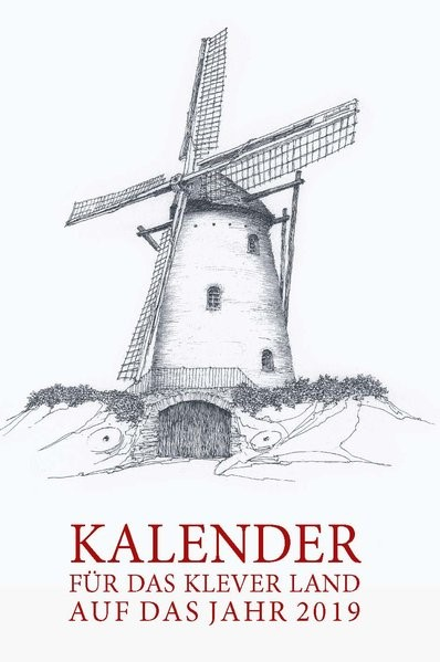 Kalender für das Klever Land - Auf das Jahr 2019, 2018 | Buch (Cover)