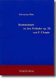 Kommentare zu den Préludes op. 28 von F. Chopin | Mühe, 1999 | Buch (Cover)