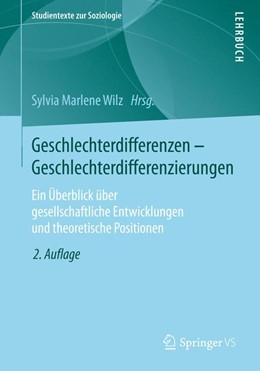 Abbildung von Wilz | Geschlechterdifferenzen - Geschlechterdifferenzierungen | 2. Aufl. 2020 | 2020 | Ein Überblick über gesellschaf...