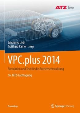 Abbildung von Liebl / Rainer | VPC.plus 2014 | 2018 | Simulation und Test für die An...