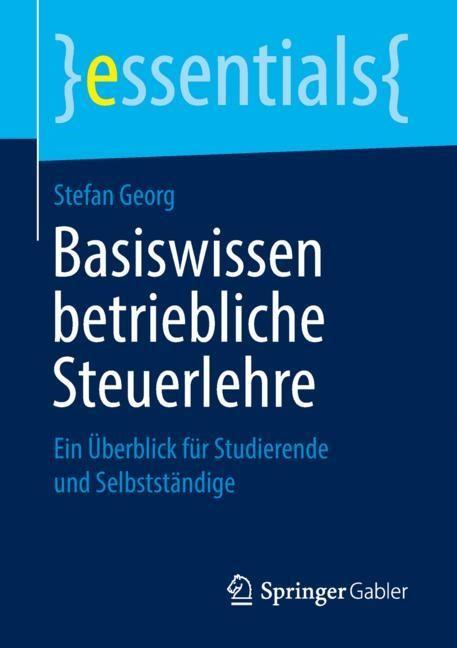 Basiswissen betriebliche Steuerlehre | Georg, 2018 | Buch (Cover)