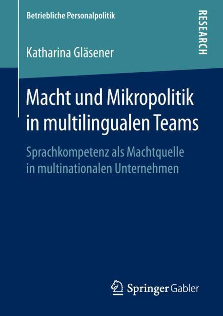 Macht und Mikropolitik in multilingualen Teams | Gläsener, 2018 | Buch (Cover)