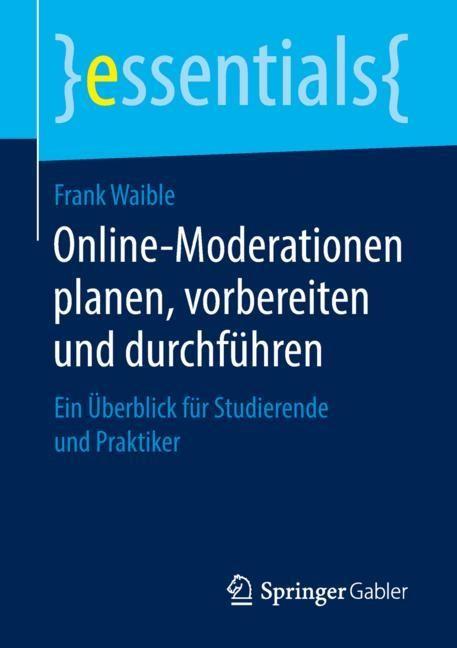 Online-Moderationen planen, vorbereiten und durchführen | Waible, 2018 | Buch (Cover)