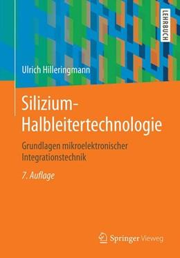 Abbildung von Hilleringmann | Silizium-Halbleitertechnologie | 7., überarb. u. erg. Aufl. 2019 | 2019 | Grundlagen mikroelektronischer...