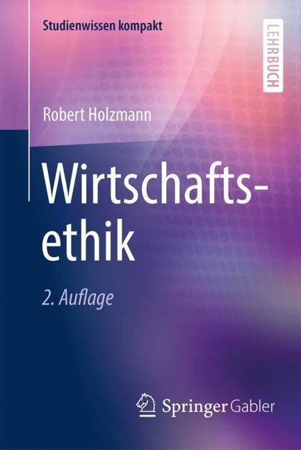 Wirtschaftsethik | Holzmann | 2. Aufl. 2019, 2018 | Buch (Cover)