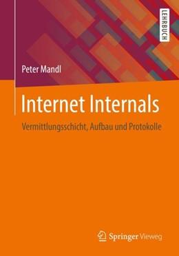 Abbildung von Mandl | Internet Internals | 2018 | Vermittlungsschicht, Aufbau un...