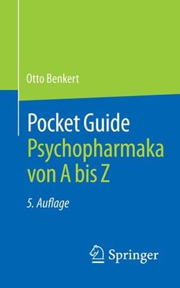 Abbildung von Benkert | Pocket Guide Psychopharmaka von A bis Z | 5. Aufl. 2019 | 2018
