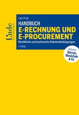Abbildung von Mayr / Laga / Ertl | Handbuch E-Rechnung und E-Procurement | 2. Auflage 2018 | 2018 | Rechtliche und technische Rahm...