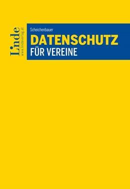 Abbildung von Scheichenbauer   Datenschutz für Vereine   1. Auflage 2018   2018