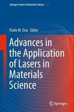 Abbildung von Ossi | Advances in the Application of Lasers in Materials Science | 2018