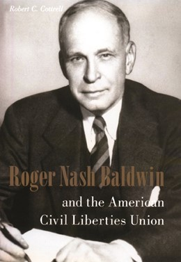 Abbildung von Cottrell | Roger Nash Baldwin and the American Civil Liberties Union | 2001