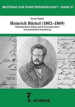 Abbildung von Wipfler | Heinrich Bürkel (1802-1869) | 2019 | Repräsentative Edition seiner ...